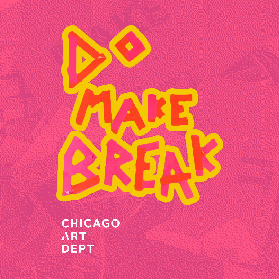 Do Make Break